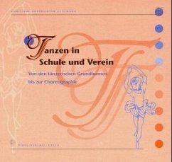Tanzen in Schule und Verein - Hoffrichter-Zetzmann, Christine