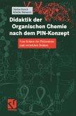 Didaktik der Organischen Chemie nach dem PIN-Konzept