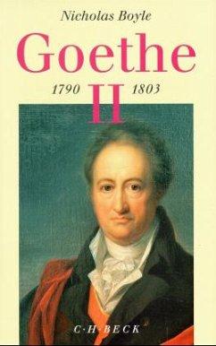 1791-1803 / Goethe, Der Dichter in seiner Zeit Bd.2 - Boyle, Nicholas