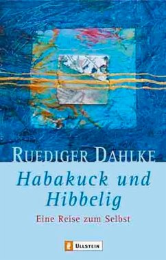Habakuck und Hibbelig - Dahlke, Rüdiger