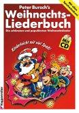 Peter Bursch's Weihnachtsliederbuch, m. Audio-CD