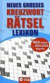 Neues großes Kreuzworträtsel-Lexikon