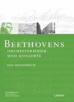 Beethoven-Handbuch 1. Beethovens Orchestermusik - Riethmüller, Albrecht (Hrsg.)