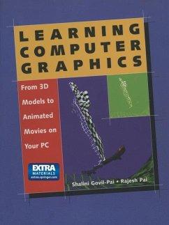 Learning Computer Graphics - Govil-Pai, Shalini;Pai, Rajesh