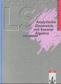 Lambacher-Schweizer. Analytische Geometrie mit linearer Algebra Grundkurs. Schülerbuch. Ausgabe A