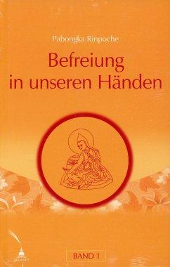 Befreiung in unseren Händen 1 - Pabongka Rinpoche