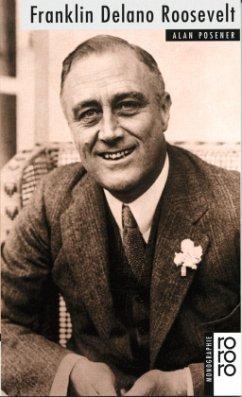 Franklin Delano Roosevelt - Posener, Alan