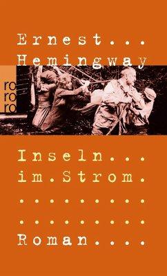 Inseln im Strom - Hemingway, Ernest