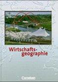 Wirtschaftsgeographie. Mensch und Raum. Neue Ausgabe