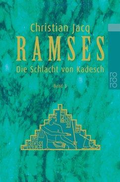 Ramses 3. Die Schlacht von Kadesch - Jacq, Christian