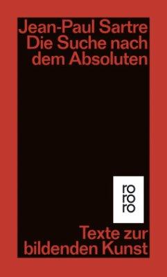 Die Suche nach dem Absoluten - Sartre, Jean-Paul