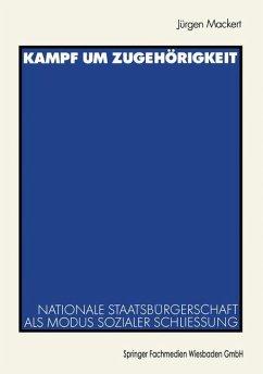Kampf um Zugehörigkeit - Mackert, Jürgen