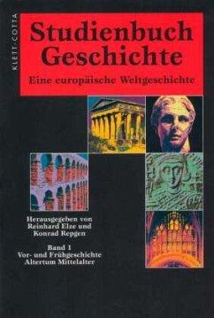 Studienbuch Geschichte 1. Sonderausgabe - Elze, Reinhard / Repgen, Konrad