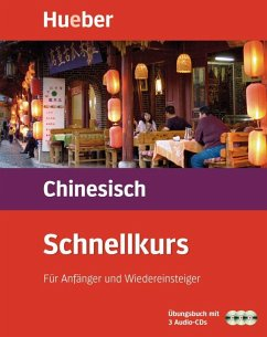 Schnellkurs Chinesisch, Übungsbuch m. 3 Audio-CDs - Vrobel, Susanne; Yunping, Ren; Xiaoyan, Wang