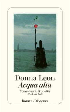 Acqua alta / Commissario Brunetti Bd.5 - Leon, Donna