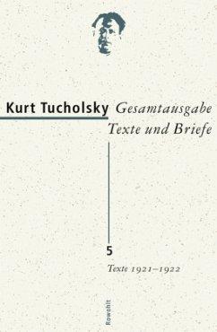Texte 1921 - 1922 - Tucholsky, Kurt