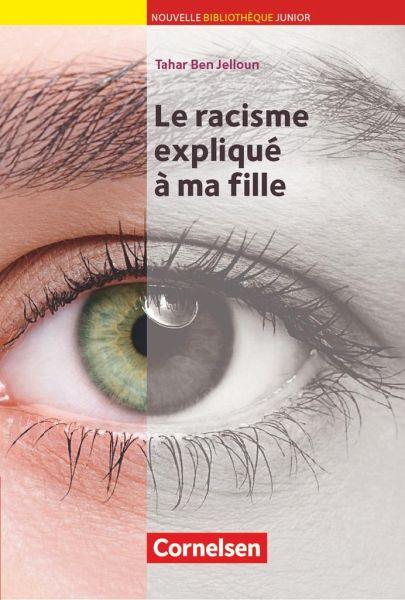 Le racisme expliquee a ma fille - Jelloun, Tahar Ben