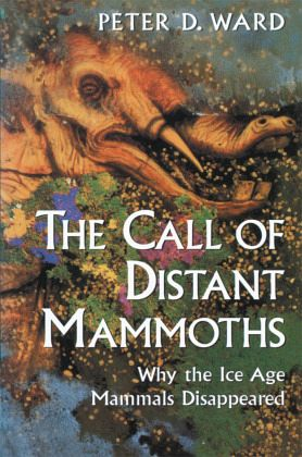The Call of Distant Mammoths - Ward, Peter D.