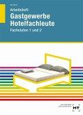 Arbeitsheft Hotelfachleute Fachstufen 1 und 2