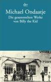 Die gesammelten Werke von Billy the Kid
