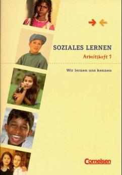 Soziales Lernen. Arbeitsheft 1. Wir lernen uns kennen - Pölert-Klassen, Annette; Hurrelmann, Klaus.