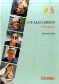 Soziales Lernen. Arbeitsheft 2. Starke Kinder