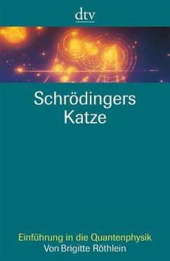 Schrödingers Katze - Röthlein, Brigitte