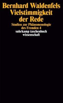Vielstimmigkeit der Rede - Waldenfels, Bernhard