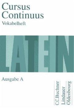 Cursus Continuus A. Vokabelheft