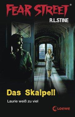 Das Skalpell / Fear Street Bd.1