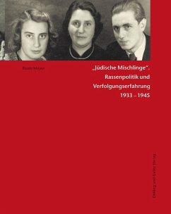 Jüdische Mischlinge - Meyer, Beate