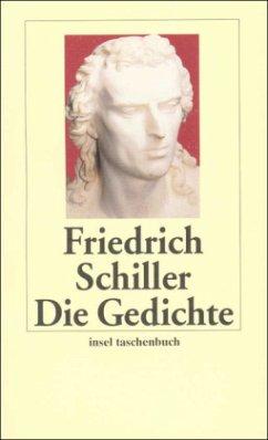 Die Gedichte - Schiller, Friedrich von