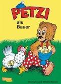 Petzi als Bauer / Petzi Bd.9