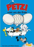 Petzi reist um die Erde / Petzi Bd.11