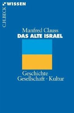 Das alte Israel - Clauss, Manfred