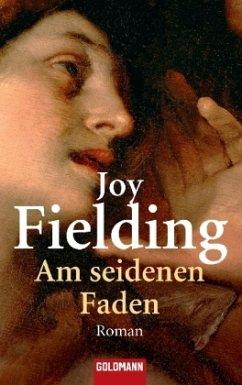 Am seidenen Faden - Fielding, Joy