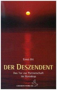 Der Deszendent - Ott, Ernst
