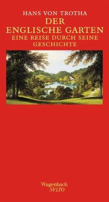 Der Englische Garten - Trotha, Hans von