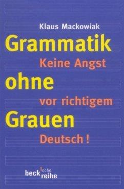 Grammatik ohne Grauen - Mackowiak, Klaus