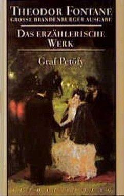 Das erzählerische Werk 07. Graf Petöfy - Fontane, Theodor