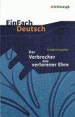 Der Verbrecher aus verlorener Ehre. EinFach Deutsch Textausgaben