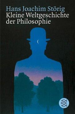 Kleine Weltgeschichte der Philosophie - Störig, Hans J.