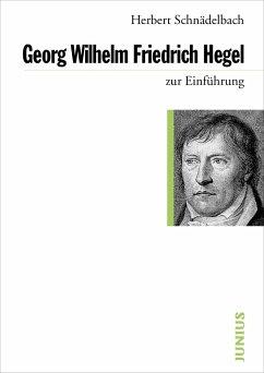 Georg Friedrich Hegel zur Einführung - Schnädelbach, Herbert