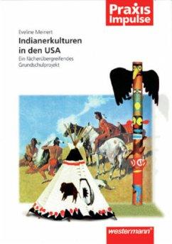 Indianerkulturen in den USA - Meinert, Eveline