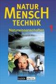 Vom Probieren zum Experimentieren. Die Entwicklung der Naturwissenschaften. Wasser, Quelle des Lebens / Natur - Mensch - Technik Bd.1