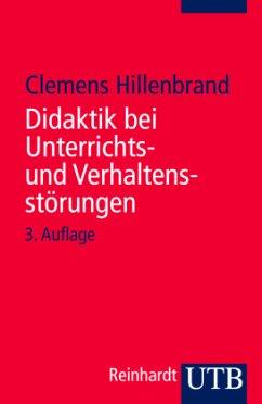 Didaktik bei Unterrichts- und Verhaltensstörungen - Hillenbrand, Clemens