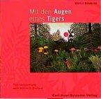 Mit den Augen eines Tigers, 1 Audio-CD