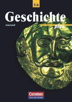 Geschichte plus 5/6. Arbeitsheft. Östliche Bundesländer und Berlin