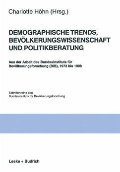 Demographische Trends, Bevölkerungswissenschaft und Politikberatung