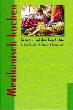 Mexikanisch kochen - Engelbrecht, Beate; Keyser, Ulrike